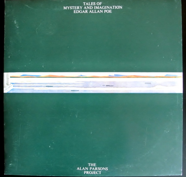 The Alan Parsons Project Tales of Mystery and Imagination Edgar Allan Poe 1977