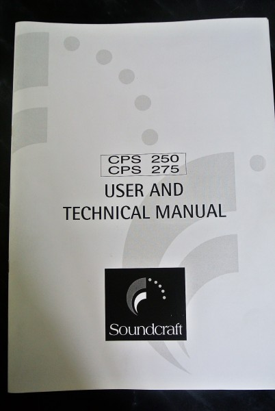 Soundcraft CPS 250 CPS 275 User and Technical Manual
