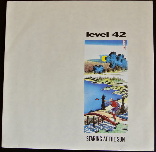 Level 42 Staring at the Sun 1988