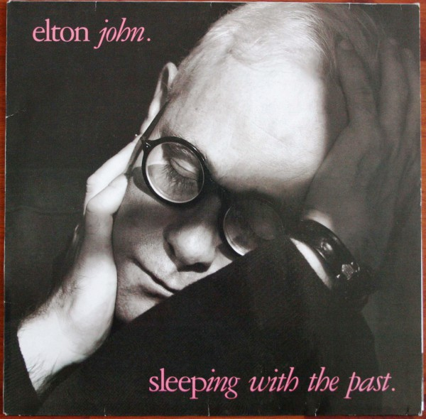 Elton John Sleeping With The Past 1989